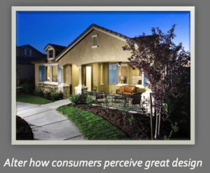 "A single storey home with a footpath out front. Caption underneath says, "" Change how consumers perceive great design""."