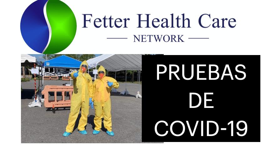 Fetter Health Care Network anuncia las clínicas de pruebas del COVID-19