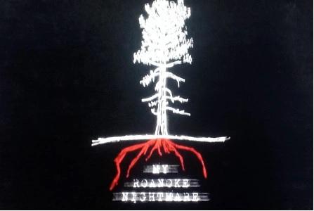 My Roanoke Nightmare
