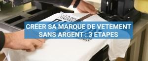 Read more about the article Comment créer sa marque de vêtement sans argent : 3 étapes