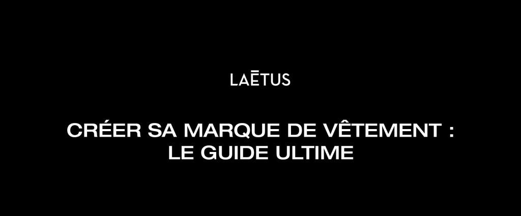 Read more about the article Créer sa marque de vêtement : le guide ultime