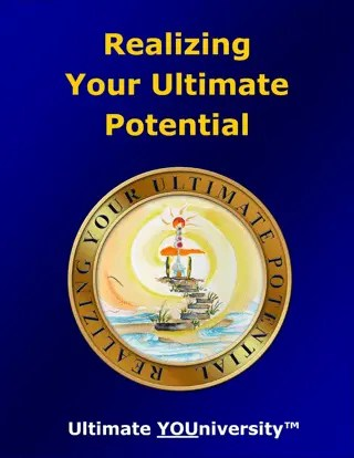 Realizing Your Ultimate Potential