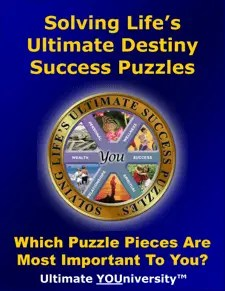 Solving Live's Ultimate Destiny Success Puzzles - Quick Overview - University for Successful Living