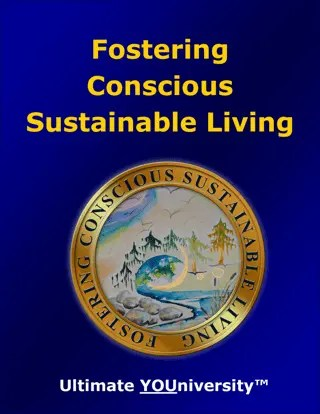 Fostering Conscious Sustainable Living