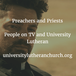 Preachers and Priests