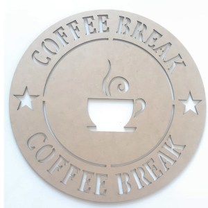 PLACA LASER COFFE BREAK-40CM