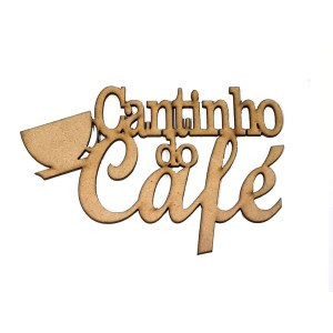 "APLIQUE LASER FRASE:""CANTINHO DO CAFE""-15X10CM"