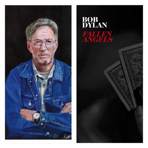 ic Clapton (I Still Do) x Bob Dylan (Fallen Angels)
