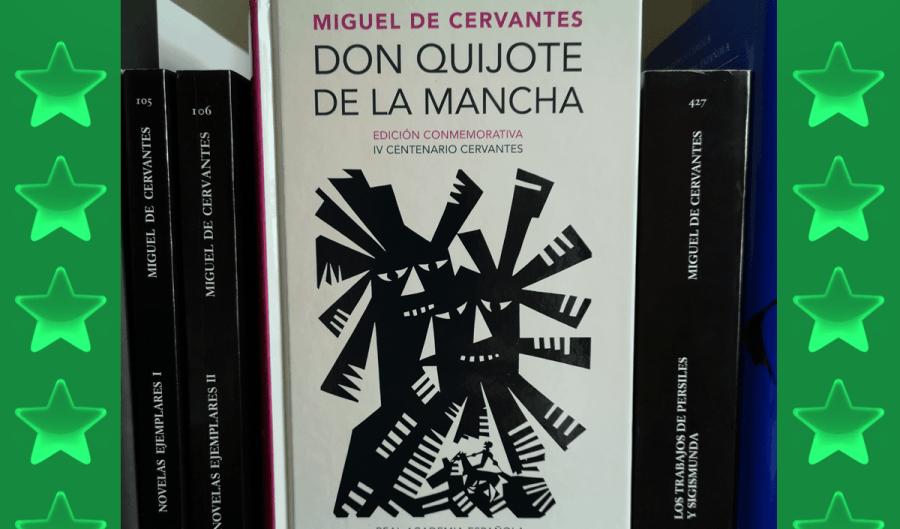 Don QUijote de Cervantes. Reseña
