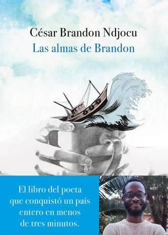 """Las almas de Brandon"", de Cesar Brandon   Universos Literarios"