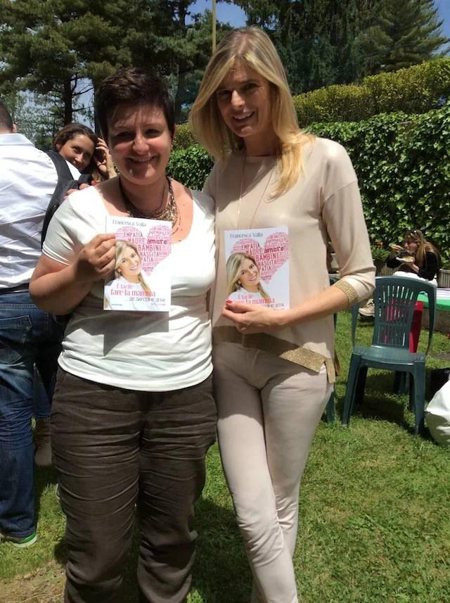 Io e Francesca Valla al mammacheblog