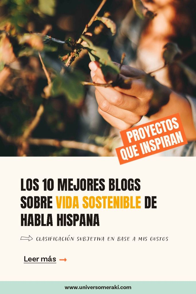 10 blogs sobre vida sostenible de habla hispana