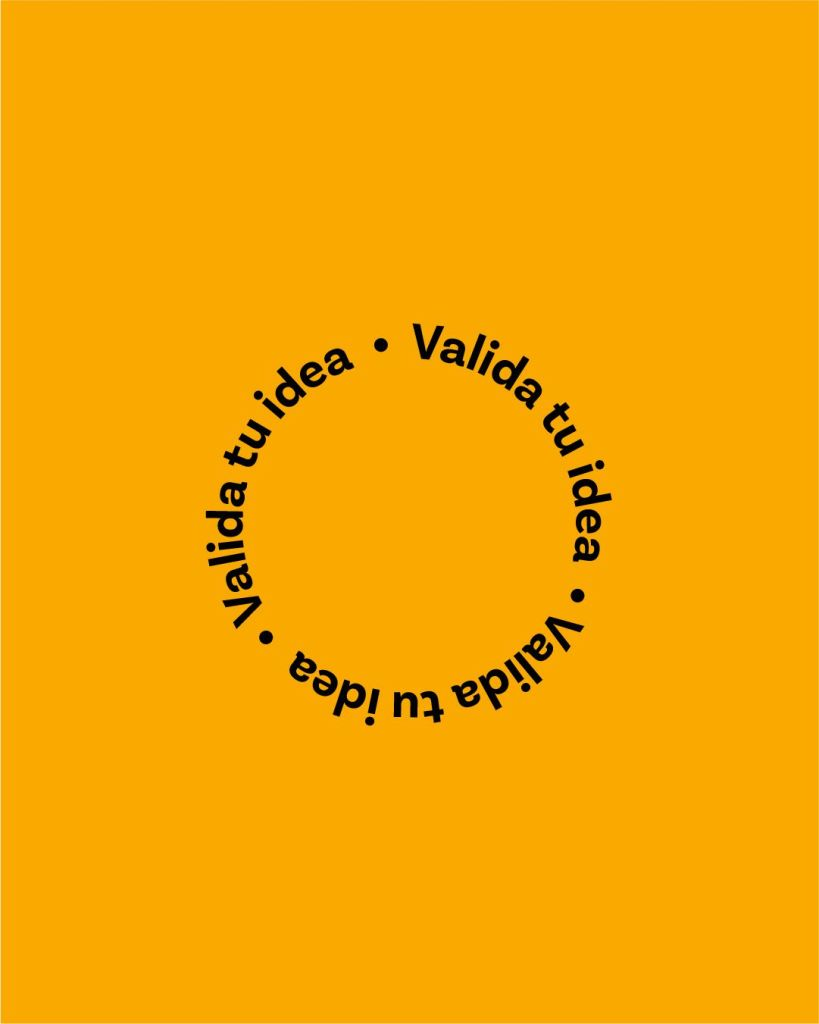 Valida tu idea