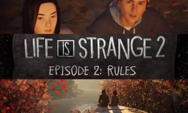 life is strange rules - Life Is Strange 2: Episódio 2