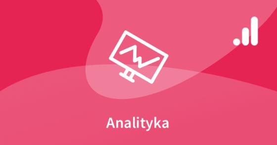 Google Analytics – zaawansowany