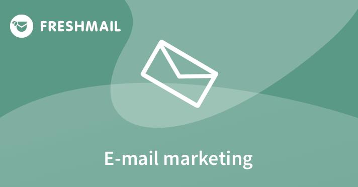 e-mail marketing Freshmail początkujący