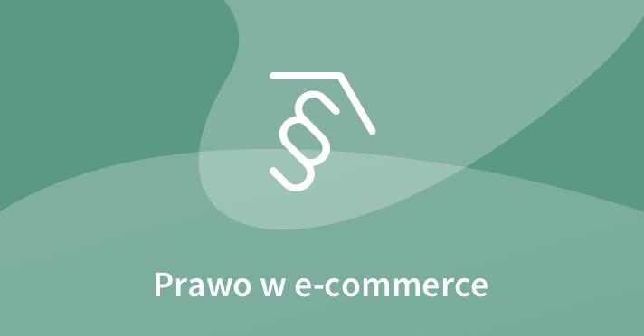 prawo w e-commerce: początkujący