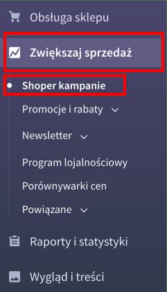 Zwiększaj sprzedaż > Shoper Kampanie