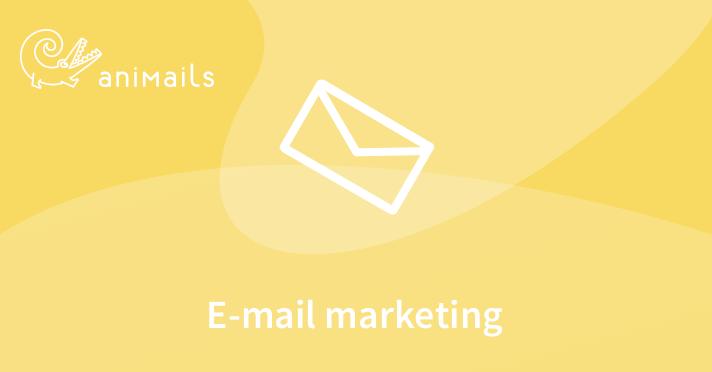 Email marketing - średniozaawansowany - Animails