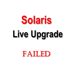 Solaris Live Upgrade Failed