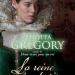 Philippa Gregory, La Reine clandestine (The Cousins' War #1)