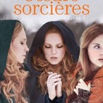Jessica Spotswood, Sœurs Sorcières (Livre 1)
