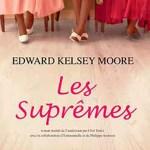Edward Kelsey Moore, Les Suprêmes