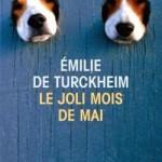 Emilie de Turckheim, Le Joli Mois de mai