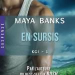 Maya Banks, En Sursis (KGI #1)