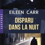 Eileen Carr, Disparu dans la nuit