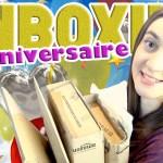 Méga unboxing d'anniversaire
