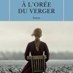 À l'orée du verger, de Tracy Chevalier