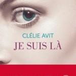 Je suis là, de Clélie Avit