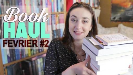 Book Haul Février 2017 Part. 2