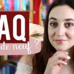 FAQ : Je réponds à vos questions !