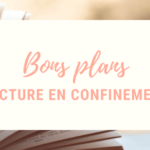 Bons plans lecture en confinement