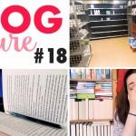 Vlog Lecture #18 : première semaine de confinement