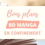 Bons plans : BD et mangas gratuits en confinement