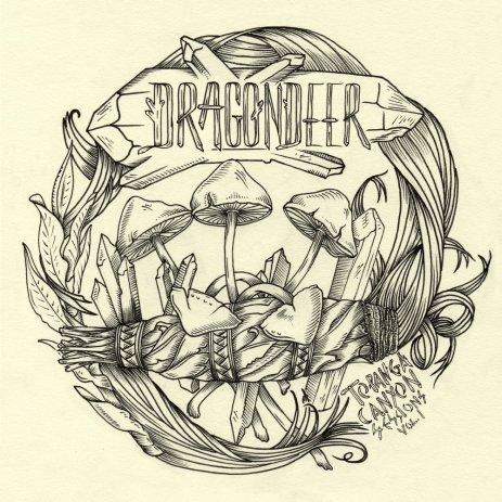 Dragondeer - Topanga Canyon Sessions Vol. 1