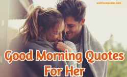 Good Morning Quotes for Her [20 Motivational Quotes and Video]