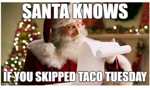 Taco Tuesday Meme Funny and Hilarious Taco Quotes [Tuesday Meme Funny]
