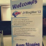 Obligatory Post #BlogHer12 Post