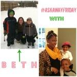 #AskAwayFriday with Beth
