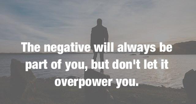 the power of negativity