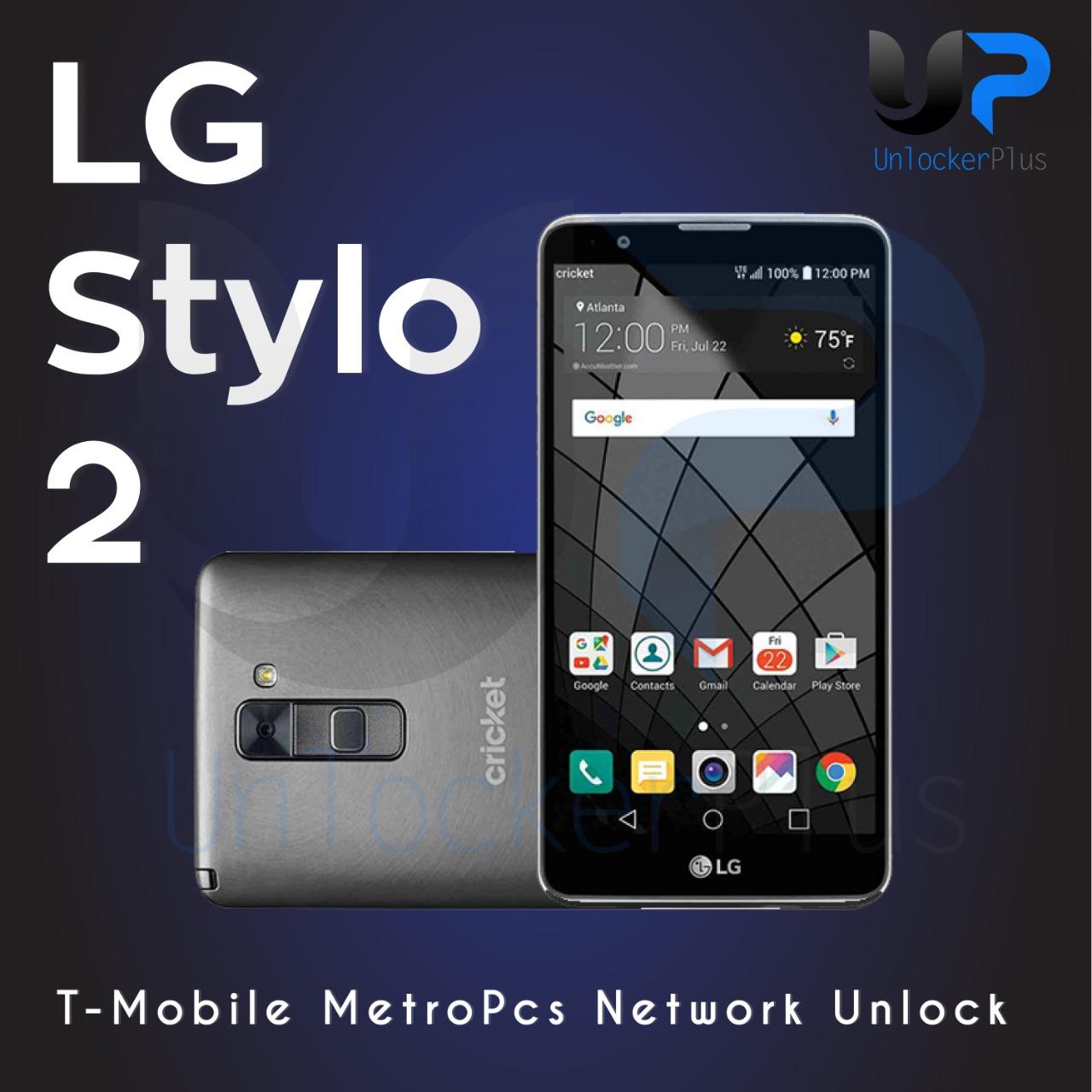 LG Stylo 2 Tmobile MetroPCS Network Unlock - UnlockerPlus | Welcome To  Possible