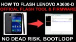 HOW TO FLASH LENOVO A3600-D OFFICAL FLASH TOOL & FIRMWARE