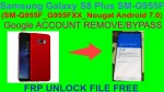 Samsung Galaxy S8 Plus SM-G955F Google ACCOUNT REMOVE/BYPASS