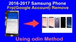 Samsung Phone Frp(Google Account) Remove Using odin Method