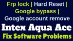 How to Flash Intex Aqua Ace with SP Flash tool | Remove FRP Lock