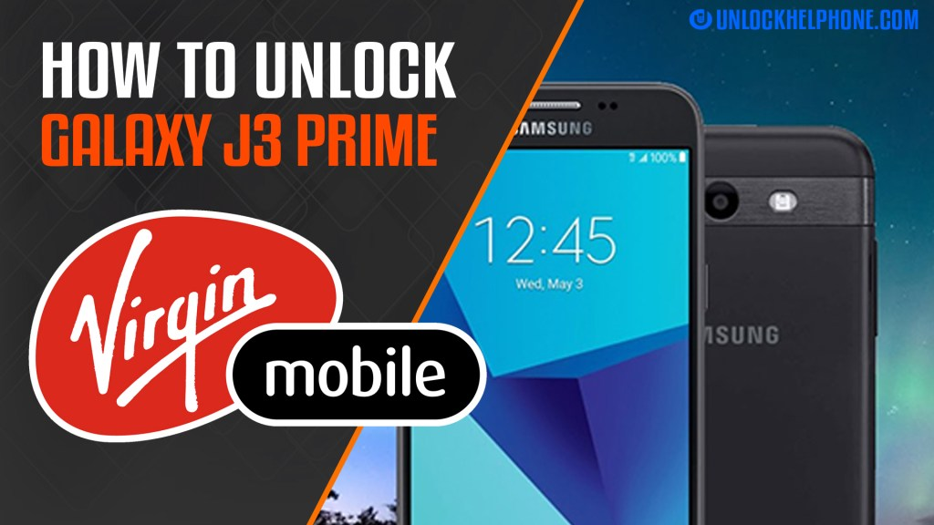 How to Unlock SAMSUNG GALAXY J3 PRIME Virgin Mobile Canada